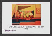 view Dutch Auction — Bid Down Not Up (2012) digital asset: Dutch Auction — Bid Down Not Up (2012)