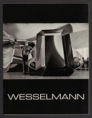 view Wesselmann (April 21-May 22) digital asset: Wesselmann (April 21-May 22)
