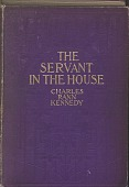 view Servant in the House by Charles Rann Kennedy digital asset: Servant in the House by Charles Rann Kennedy