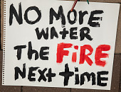 "view ""No More water The Fire Next time"" sign digital asset: ""No more water The fire next time"" sign"