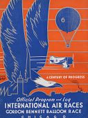 view 1933 International Air Races (Chicago), Gordon Bennett Balloon Race, Official Program digital asset: 1933 International Air Races, Gordon Bennett Balloon Race, Official Program (Chicago)