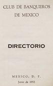 view Directories, Club de Banqueros de Mexico digital asset: Directories, Club de Banqueros de Mexico