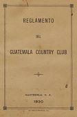 view Handbook, Reglamento del Guatemala Country Club, Guatemala digital asset: Handbook, Reglamento del Guatemala Country Club, Guatemala