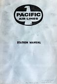 view Pacific Air Lines Station Manual No. 53 [1 of 3] digital asset: Pacific Air Lines Station Manual No. 53 [1 of 3]