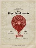 "view ""The Flight of the Aeronauts."" Lithograph of the balloon St. Louis on cover. Dedicated to the Aero Clu of St. Louis. 8 pages, music and lyrics digital asset: ""The Flight of the Aeronauts."" Lithograph of the balloon St. Louis on cover. Dedicated to the Aero Clu of St. Louis. 8 pages, music and lyrics"