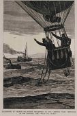 """view """"Ballooning in France--M. Duruof Descending in the Channel Near Cherbourg in His Balloon, The Ville de Calaise"""" digital asset: """"Ballooning in France--M. Duruof Descending in the Channel Near Cherbourg in His Balloon, The Ville de Calaise"""""""
