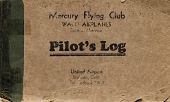 view Pilot's Log, presented by Mercury Flying Club (light brown) - Martie Bowman digital asset: Pilot's Log, presented by Mercury Flying Club (light brown) - Martie Bowman