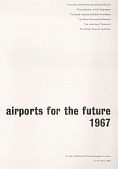 view Program [and papers planned to be presented], Conference on Airports for the Future, At the Institution of Civil Engineers, London [UK] digital asset: Program [and papers planned to be presented], Conference on Airports for the Future, At the Institution of Civil Engineers, London [UK]