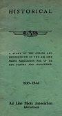 """view ALPA 1930-1944 Historical Pamphlet; """"The ALPA Story"""" digital asset: ALPA 1930-1944 Historical Pamphlet; """"The ALPA Story"""""""