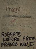 view Robert S. Sanford's Letters Box 2; Overseas - from France, World War 1 digital asset: Robert S. Sanford's Letters Box 2; Overseas - from France, World War 1