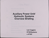 view Auxiliary Power Unit/Hydraulic Systems Overview Briefing, Lee Coggins digital asset: Auxiliary Power Unit/Hydraulic Systems Overview Briefing, Lee Coggins