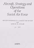 view Aircraft, Strategy and Operations of the Soviet Air Force digital asset: Aircraft, Strategy and Operations of the Soviet Air Force