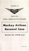 view Riddle Airlines -- Civil Aeronautics Board -- Mackey Airlines Renewal digital asset: Riddle Airlines -- Civil Aeronautics Board -- Mackey Airlines Renewal