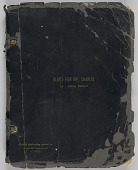 """view """"Blues for Mr. Charlie by James Baldwin"""" annotated manuscript digital asset: """"Blues for Mr. Charlie by James Baldwin"""" annotated manuscript"""