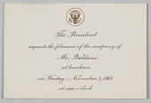 """view """"The President requests the pleasure of the company of Mr. Baldwin at the luncheon…"""" Invitation to the White House digital asset: """"The President requests the pleasure of the company of Mr. Baldwin at the luncheon…"""" Invitation to the White House"""