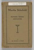 view Martha Schofield Pioneer Negro Educator by Dr. Matilda A. Evans digital asset: Book: Martha Schofield Pioneer Negro Educator by Dr. Matilda A. Evans