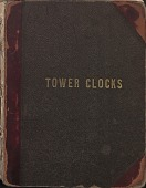 view [E. Howard Clock Tower Clocks Ledger, Volume 1, book.] digital asset: [E. Howard Clock Tower Clocks Ledger, Volume 1, book]