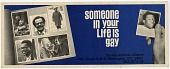 "view ""Someone in your life is gay"", The Gay Activists Alliance (Washington, D.C.), bus card advertisement digital asset: ""Someone in your life is gay"", The Gay Activists Alliance (Washington, D.C.), bus card advertisement"