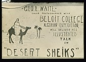 "view George L. Waite ""Desert Sheiks"" lantern slides digital asset: George L. Waite ""Desert Sheiks"" lantern slides"