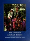 view 1989 Festival of American Folklife, June 23-27, June 30-July 4 / Smithsonian Institution, National Park Service ; [editor, Frank Proschan] digital asset number 1