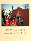 view 1992 Festival of American Folklife : June 25-June 29 ; July 2- July 5 / Smithsonian Institution : co-sponsored by the National Park Service digital asset number 1