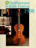 view 1998 Smithsonian Folklife Festival : on the National Mall, Washington, D.C., June 24-28 & July 1-5, 1998 digital asset number 1