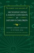 view Huygens's ring, Cassini's division, and Saturn's children / by Albert van Helden digital asset number 1