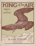 view King of the air : march and two-step / by Carl Everlof digital asset number 1
