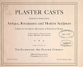 view Plaster casts : reproductions from antique, Renaissance and modern sculpture. Subjects for the interior decoration of schools and homes digital asset number 1