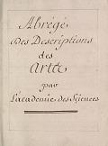 view Abrégé des descriptions des artes par l'Academie des sciences digital asset number 1