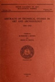 view Abstracts of technical studies in art and archaeology, 1943-1952 / compiled by Rutherford J. Gettens and Bertha M. Usilton digital asset number 1