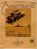 view Aereotreno : galop per pianoforte, op. 273 / di E. Becucci digital asset number 1
