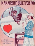 view In an airship built for two : song / words by Parkes B. Churchill ; music by Ray Hibbeler digital asset number 1