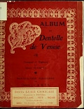 view Album de dentelle de Venise / composé et expliqué par Madame Hardouin digital asset number 1