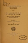 view The American Indian in graduate studies : a bibliography of theses and dissertations / compiled by Frederick J. Dockstader digital asset number 1