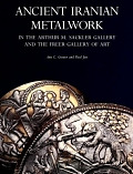 view Ancient Iranian metalwork in the Arthur M. Sackler Gallery and the Freer Gallery of Art / Ann C. Gunter and Paul Jett digital asset number 1