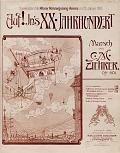 view Auf! In's XX. Jahrhundert : Marsch : Op. 501 digital asset number 1