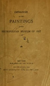 view Catalogue of the paintings : [issue of October 1905 with addenda to June 1911, inclusive] digital asset number 1