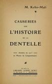 view Causeries sur l'histoire de la dentelle : données en 1913 au Musée du Cinquantenaire / M. Kefer-Mali digital asset number 1