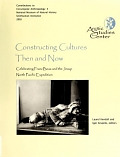 view Constructing cultures then and now : celebrating Franz Boas and the Jesup North Pacific Expedition / Laurel Kendall and Igor Krupnik, editors digital asset number 1