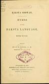 view Dakota odowan : Hymns in the Dakota language, with tunes / Edited by S. R. Riggs digital asset number 1