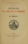 view Dictionnaire de l'art, de la curiosité et du bibelot digital asset number 1