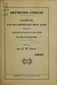 view Documentos antiguos : Copia de dos cartas manuscritas ... dirigidas á Hernando Cortes, 11 de abril y 28 de julio de 1524 / Ed. por A.W. Kurtz digital asset number 1