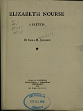view Elizabeth Nourse, a sketch / by Emma M. Anderson digital asset number 1