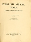 view English metal work; ninety-three drawings by William Twopeny (1797-1873) with a preface by Laurence Binyon digital asset number 1