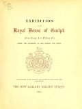 view Exhibition of the Royal House of Guelph The New Gallery digital asset number 1