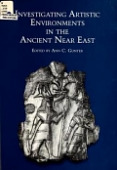 view Investigating artistic environments in the ancient Near East / edited by Ann C. Gunter digital asset number 1