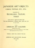 view Japanese art objects, curios, textiles, etc., etc. : collected by Kichigoro Suzuki, Tokyo digital asset number 1
