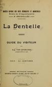 view La dentelle : guide du visiteur / par Eug. van Overloop digital asset number 1