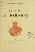 view La France au Dahomey / Alexandre L. D'Albéca digital asset number 1